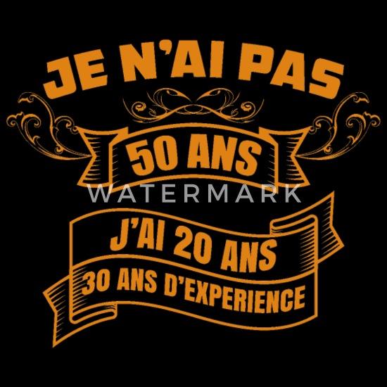 50 Ans Anniversaire Citation Anniversaire 50 Ans T Shirt Homme Spreadshirt