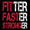 Fitter Faster Stronger - Fitness, Bodybuilding - Mannen T-shirt