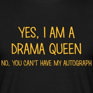 drama queen yes no cant have autograph