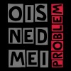 ois ned mei problem - Männer T-Shirt