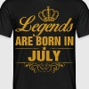 Legends are Born in July - Men's T-Shirt