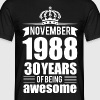 November 1988 30 years of being awesome - Men's T-Shirt