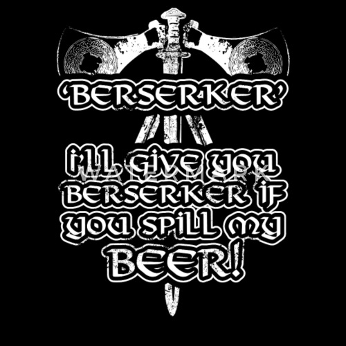 Berserker Viking Design By Quicky Spreadshirt
