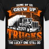 Grew Up - Trucker - EN - Mannen T-shirt
