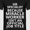 hr specialist - Men's T-Shirt
