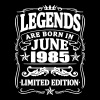 Legends are born in june 1985 - Men's T-Shirt