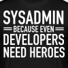 Geek | Sysadmin Hero - Mannen T-shirt