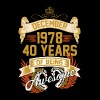 December 1978 40 Years Of Being Awesome - Men's T-Shirt