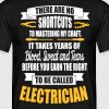 Electrician - it takes years of blood - Men's T-Shirt