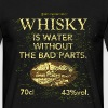 Whisky is Water - Men's T-Shirt