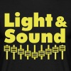 Light & Sound - Männer T-Shirt
