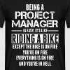 Being A Project Manager Is Easy Its Like Riding A - Men's T-Shirt