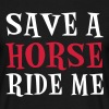 Save A Horse - T-shirt herr
