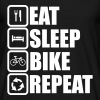 eat sleep bike repeat,ciclismo,Bicicletta - Maglietta da uomo