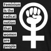 Feminism is the radical notion that women are peop - Koszulka męska