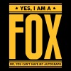 Yes I am a fox no you cant have autograp - Men's T-Shirt