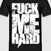 fuck me hard FARCE ET ATTRAPPE - T-shirt Homme