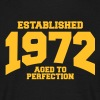 aged to perfection established 1972 (it) - Maglietta da uomo