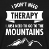 Therapy - Mountains - Maglietta da uomo