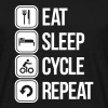 eat sleep cycle repeat - Camiseta hombre