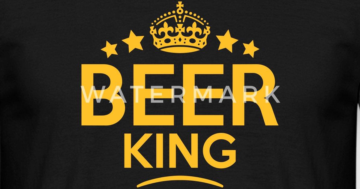 Beer King Keep Calm Style Crown Stars By Teesontap Spreadshirt