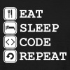 Eat, sleep, Code, Repeat - Mannen T-shirt