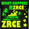 WHAT HAPPENS IN ZRCE STAYS IN ZRCE - Männer T-Shirt