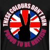 These Colours Don't Run (UK) - Men's T-Shirt