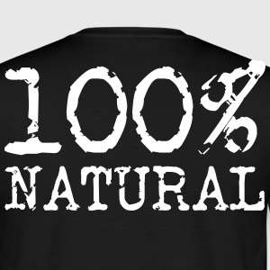 100% Natural - 100% Natural - Mannen T-shirt