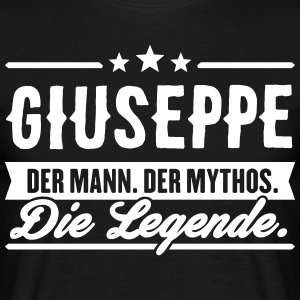 Man Myth Legend Giuseppe - Men's T-Shirt