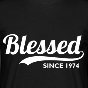 Blessed since 1974 - Birthday Thanksgiving
