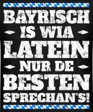 Cheap Bayrisch Spruch Bayern Bayrisch Ist Wie Latein Mnner Tshirt With  Lustige Bayrische Bilder Mit Sprchen.