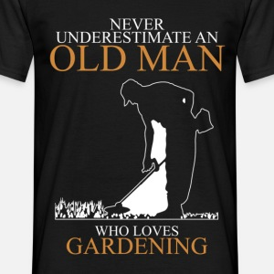 Never underestimate an old man GARDENING.png
