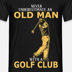 Never Underestimate An Old Man With A Golf Club