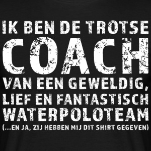 Trotse Coach Waterpoloteam - Mannen T-shirt