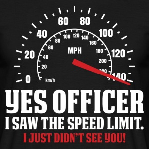 Yes Officer I Saw The Speed Limit