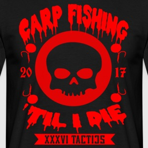 CARPFISHING TIL I DIE - Men's T-Shirt