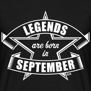 Legends are born in September Geburtstag Geschenk