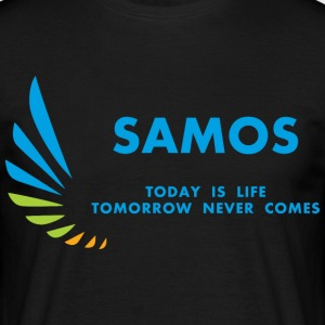 Samos Today is Life - Men's T-Shirt