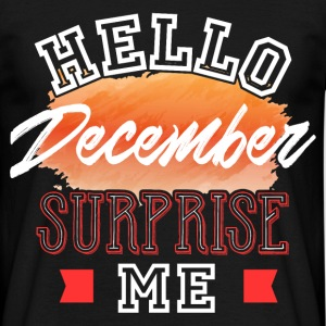 Hej December Surprise Me - Herre-T-shirt