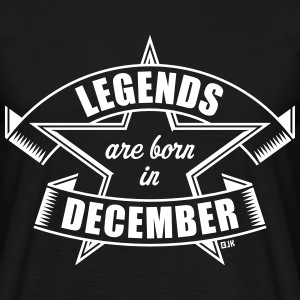 Legends are born in December (Anniversaire Cadeau)