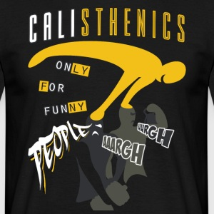 Calisthenics Kun for Funny People - Herre-T-shirt