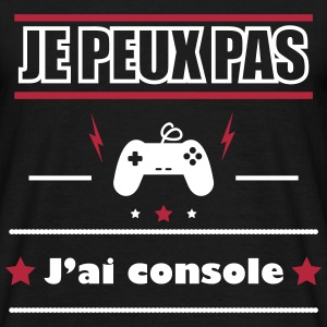 Je peux pas j'ai console,geek,gamer,gaming