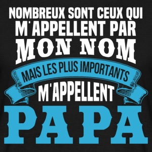 Les plus importants m'appellent papa