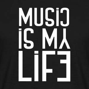 Music is my Life - Music Passion - Männer T-Shirt