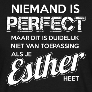 Niemand is perfect. Persoonlijk cadeau Esther. - Mannen T-shirt