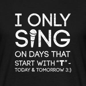 Sing Today Tomorrow I singer singer song