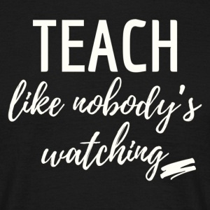teach_watching - T-skjorte for menn