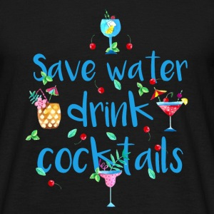 Alkohol Fun Shirt- Save Water drink Cocktails