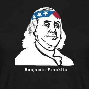 Benjamin Franklin American Patriot - T-shirt Homme